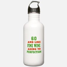 Funny 60 And Like Fine Wine Birthday Water Bottle