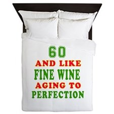 Funny 60 And Like Fine Wine Birthday Queen Duvet