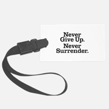 never_give_up_3 Luggage Tag