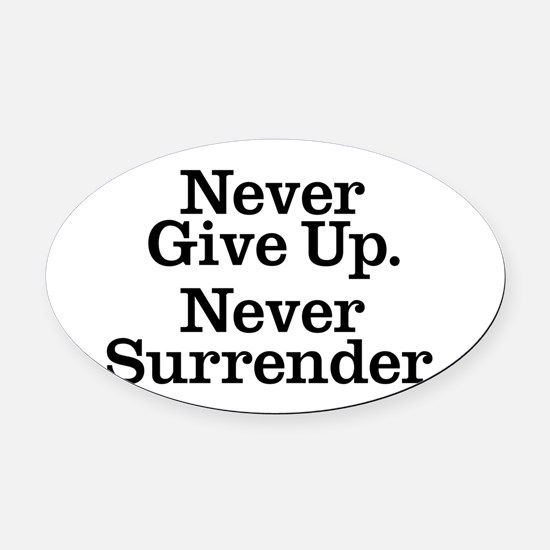 never_give_up_2 Oval Car Magnet