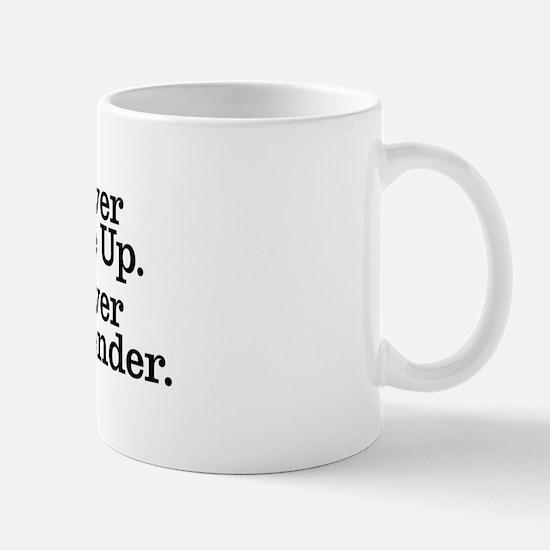 never_give_up_2 Mug