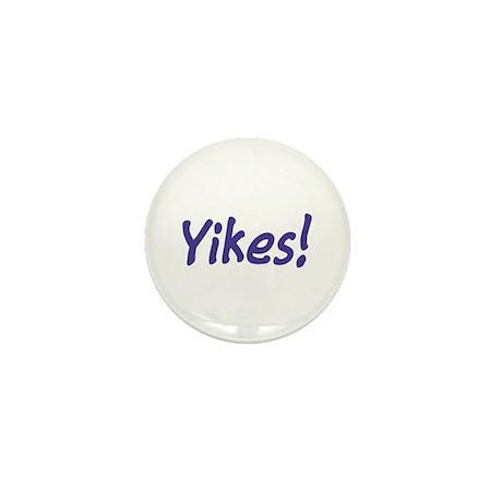 Yikes! Mini Button