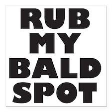 """rubmybaldspot Square Car Magnet 3"""" x 3"""""""