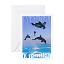 Extremely Vortexcellent Greeting Card