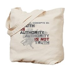 truth is authority - politics 101 shirts Tote Bag