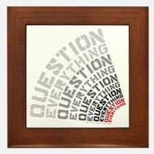 Question Everything free thinkers tee  Framed Tile