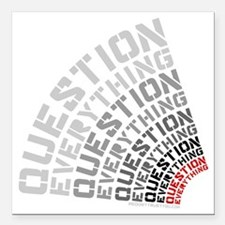 """Question Everything free Square Car Magnet 3"""" x 3"""""""