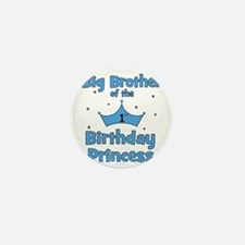 ofthebirthdayprincess_bigbrother Mini Button