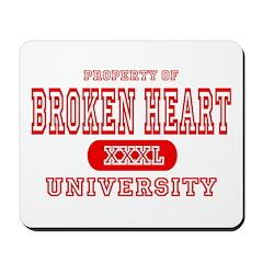 Broken Heart University Mousepad