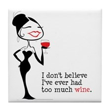 Too_Much_Wine Tile Coaster