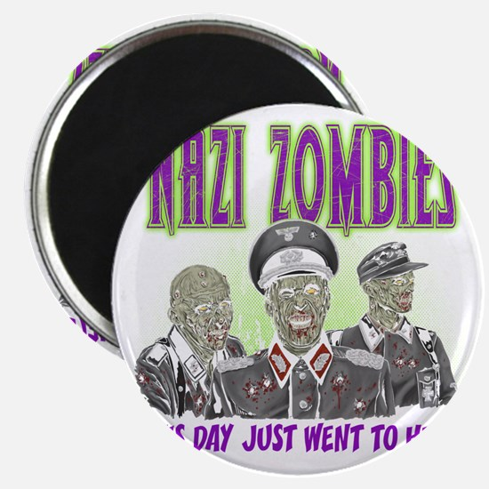 nazi zombies 1 Magnet