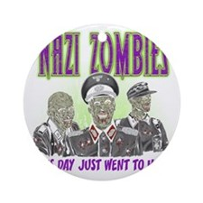 nazi zombies 1 Round Ornament