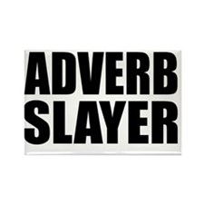 2-adverbslayer Rectangle Magnet