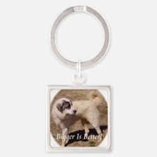 bigger is better Square Keychain