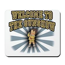 GUNSHOW Mousepad
