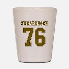 Swearengen 76-1 Shot Glass