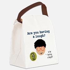 Having a laugh-1 Canvas Lunch Bag
