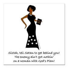 "SISTAH WITH PLAN Square Car Magnet 3"" x 3"""