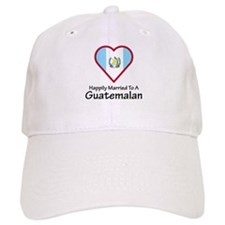 Happily Married Guatemalan Baseball Cap