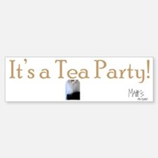 Its a Tea Party Bumper Bumper Sticker