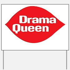drama_queen_t_shirt Yard Sign