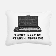 Dont Need Presets Rectangular Canvas Pillow