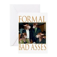 Formal Bad Asses Greeting Card