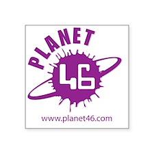 "PLANET 46 LOGO 3 Square Sticker 3"" x 3"""