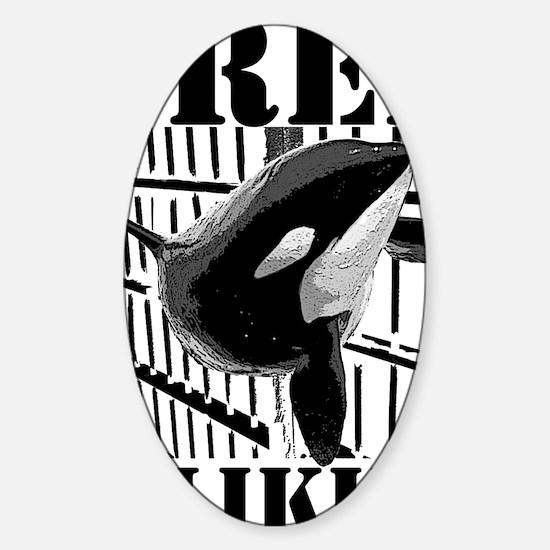 Free_Tilikum3_rgb Sticker (Oval)