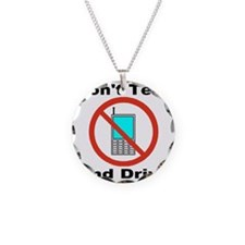 donttextanddrive_transparent Necklace