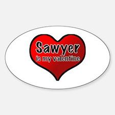 Sawyer is my Valentine Oval Decal