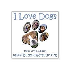 "i_love_dogs_paw_print_1 Square Sticker 3"" x 3"""