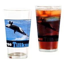 freeTilikumGotBack Drinking Glass