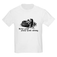 Keep Your Pimp Hand Strong Kids T-Shirt