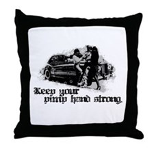 Keep Your Pimp Hand Strong Throw Pillow