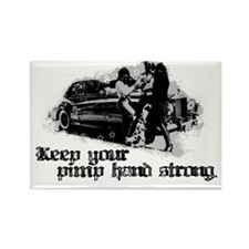 Keep Your Pimp Hand Strong Rectangle Magnet