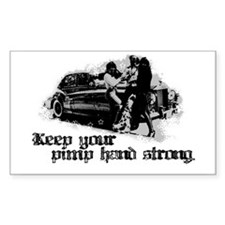 Keep Your Pimp Hand Strong Rectangle Decal