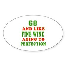 Copy of Funny 68 And Like Fine Wine Birthday Stick