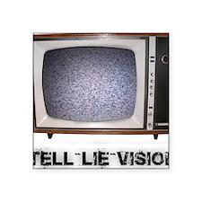 "Tell Lie Vision Square Sticker 3"" x 3"""