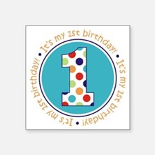 "2-itsmybirthday colorful Square Sticker 3"" x 3"""