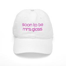 Soon To Be Mrs.Glass Baseball Cap