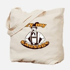 trymysausage Tote Bag
