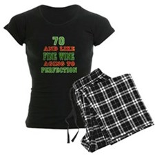 Funny 70 And Like Fine Wine Birthday Pajamas