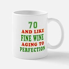Funny 70 And Like Fine Wine Birthday Mug