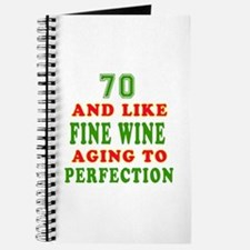 Funny 70 And Like Fine Wine Birthday Journal