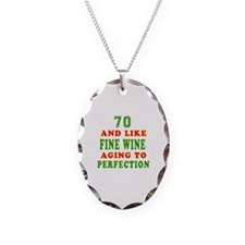 Funny 70 And Like Fine Wine Birthday Necklace Oval