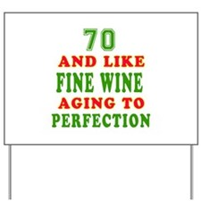 Funny 70 And Like Fine Wine Birthday Yard Sign