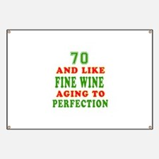 Funny 70 And Like Fine Wine Birthday Banner