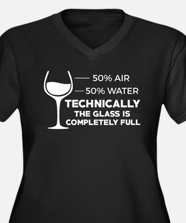 Technically the Glass is 100% Fu Plus Size T-Shirt