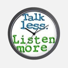 Talk Less Listen More - blk Wall Clock